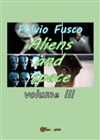 Aliens and space. Vol. 3