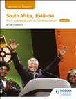 Access to History: South Africa, 1948–94: from apartheid state to 'rainbow nation' for Edexcel