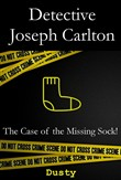 Detective Joseph Carlton: The Case of the Missing Sock!