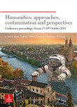 Humanities: approaches, contamination and perspectives. Conference proceedings (Verona 17-18th October 2019)