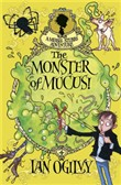 The Monster of Mucus: A Measle Stubbs Adventure