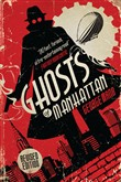 Ghosts of Manhattan (A Ghost Novel)