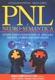 PNL e neuro-semantica. Come far funzionare al meglio mente, corpo ed emozioni. Con 3 DVD. Con CD Audio formato MP3