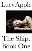 The Ship: Book One