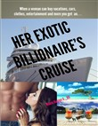 Her Exotic Billionaire's Cruise: Miami Romps 2 B9