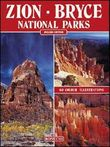 Zion. Bryce. National parks