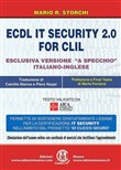 ECDL IT security 2.0 for CLIL. Ediz. italiana e inglese. Con Contenuto digitale per accesso on line