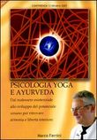 Psicologia yoga e ayurveda. Audiolibro. CD Audio formato MP3