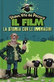 Shaun the Sheep. La storia con le immagini del film