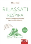 Rilassati e respira. Con CD-Audio