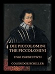 Die Piccolomini / The Piccolomini