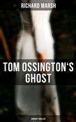 Tom Ossington's Ghost (Horror Thriller)