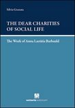 The dear charities of social life