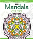 Mandala celtici. Antistress