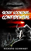 Sioux Lookout: Confidential