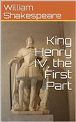 King Henry IV, the First Part