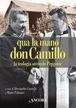 Qua la mano Don Camillo