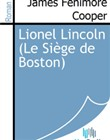 Lionel Lincoln (Le Siège de Boston)
