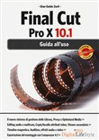 Final Cut Pro X 10.1. Guida all'uso