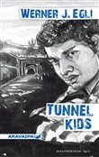 Tunnel Kids