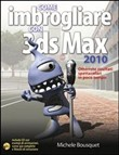 Come imbrogliare con 3DS Max 2010