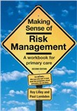 Making Sense of Risk Management