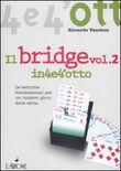 Il bridge. Vol. 2