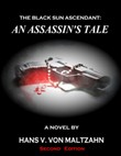 The Black Sun Ascendant: An Assassin's Tale