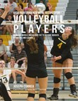 High Performance Meal Recipes for Volleyball Players: Increase Muscle and Reduce Fat to Become Quicker, Stronger, and Leaner