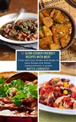 50 Slow-Cooker-Friendly Recipes with Meat