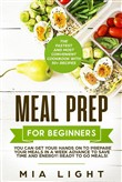 meal prep for beginners: ...
