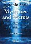 Mysteries and secrets. The chronicles of Quantum. Deluxe edition