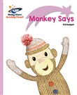 Reading Planet - Monkey Says - Lilac Plus: Lift-off First Words