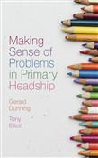 Making Sense of Problems in Primary Headship
