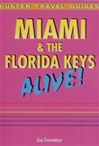 Miami & The Florida Keys Alive Guide