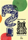 Book seeds. Small but powerful. Ediz. illustrata. Con CD Audio