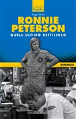 Ronnie Peterson quell'ultimo rettilineo