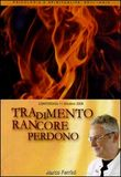 Tradimento rancore perdono. Audiolibro. CD Audio formato MP3