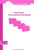 iPad iWork: The Unofficial Handbook