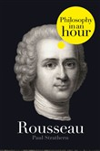 Rousseau: Philosophy in an Hour