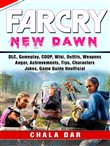 Far Cry New Dawn, DLC, Gameplay, COOP, Wiki, Outfits, Weapons, Anger, Achievements, Tips, Characters, Jokes, Game Guide Unofficial