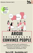 Argue Skillfully & Convince People