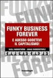Funky business forever