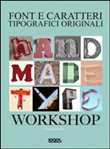 Handmade type workshop. Font e caratteri