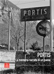 Portis. La memoria narrata di un paese. Con DVD video
