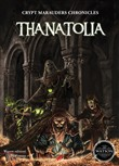 Thanatolia. Crypt marauders chronicles