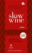 Slow wine 2020. A year in the life of slow wine