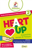 «Heart up». Messalino giovani. Vol. 2: Quaresima, tempo di Pasqua