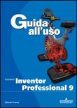 Autodesk Inventor 9 Professional Guida all'uso