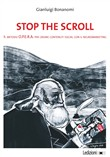Stop the scroll. Il metodo O.P.E.R.A per creare contenuti social con il neuromarketing